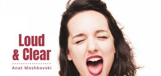 Anat Moshkovski - Loud & Clear (2019)