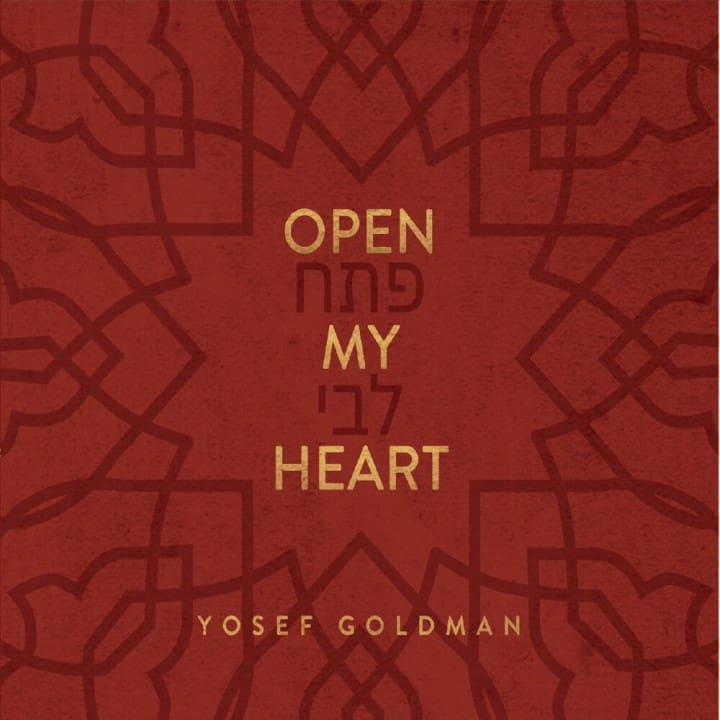 Yosef Goldman - Open My Heart (2019)