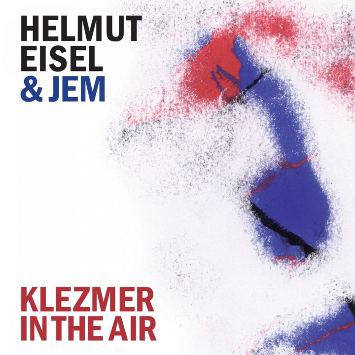 Helmut Eisel & JEM - Klezmer in the Air (2013)