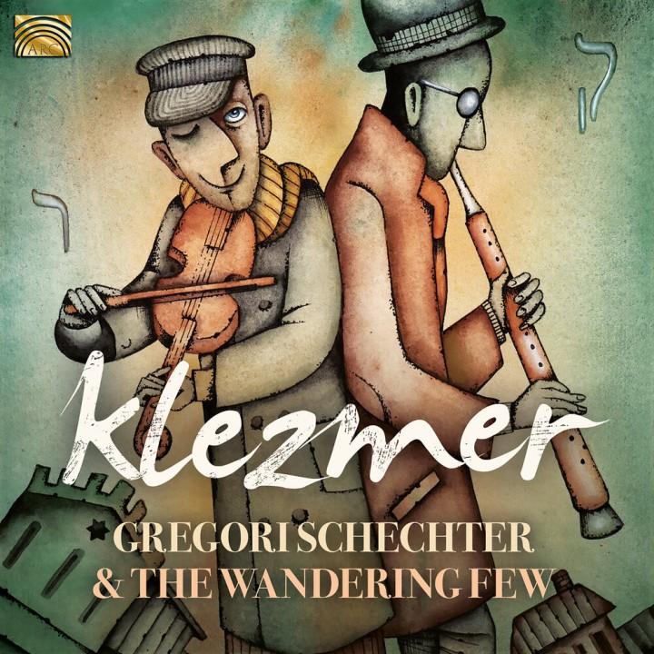 Gregori Schechter & The Wandering Few - Klezmer (2019)