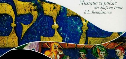 La istoria de Purim: Musique et poésie des Juifs en Italie à la Renaissance (2017)