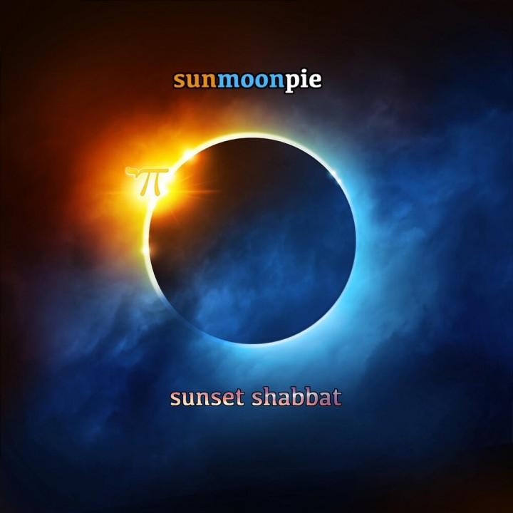 Sunmoonpie - Sunset Shabbat (2019)