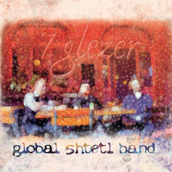 global shtetl band - 7 Glezer (2020)