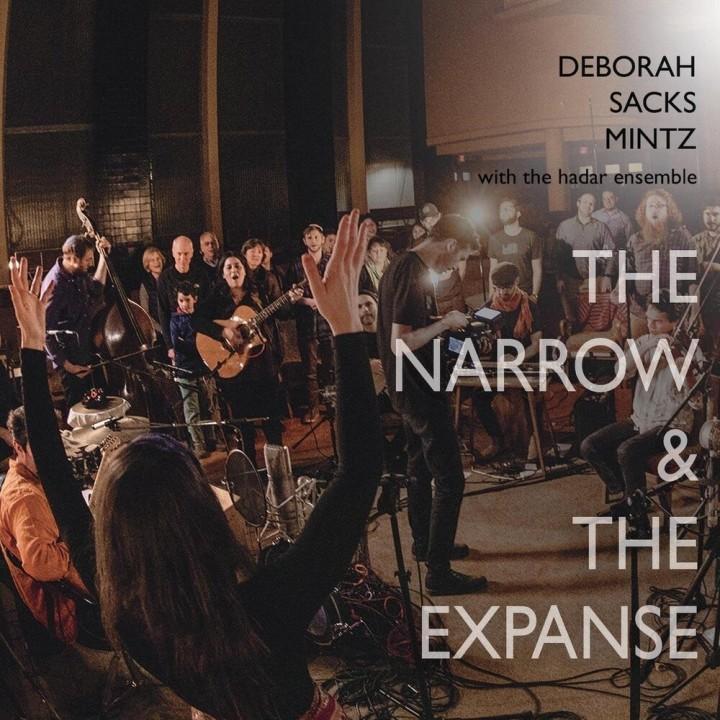 Deborah Sacks Mintz & The Hadar Ensemble - The Narrow And The Expanse (2020)