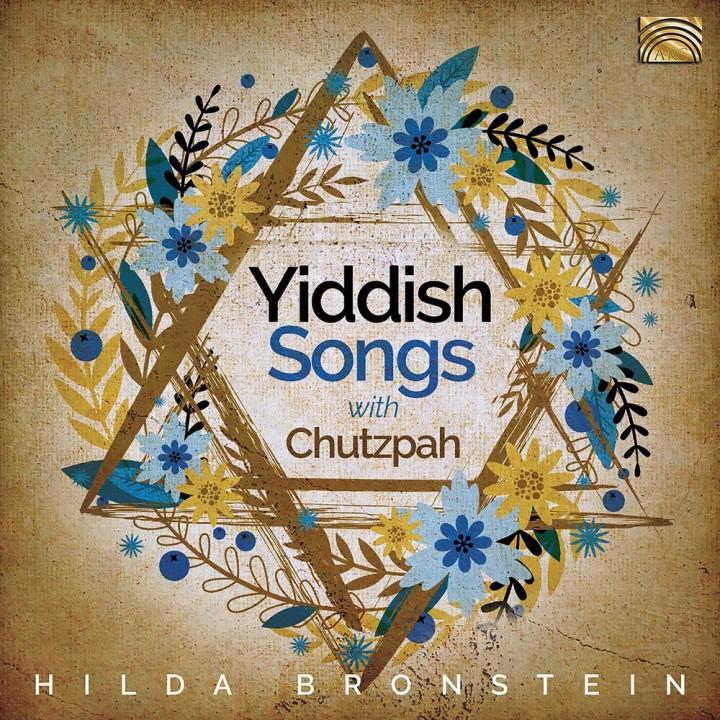 Hilda Bronstein - Hilda Bronstein Sings Yiddish Songs with Chutzpah! (2020)