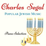 Charles Segal - Popular Jewish Music (2020)