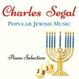 Charles Segal - Popular Jewish Music (2020)