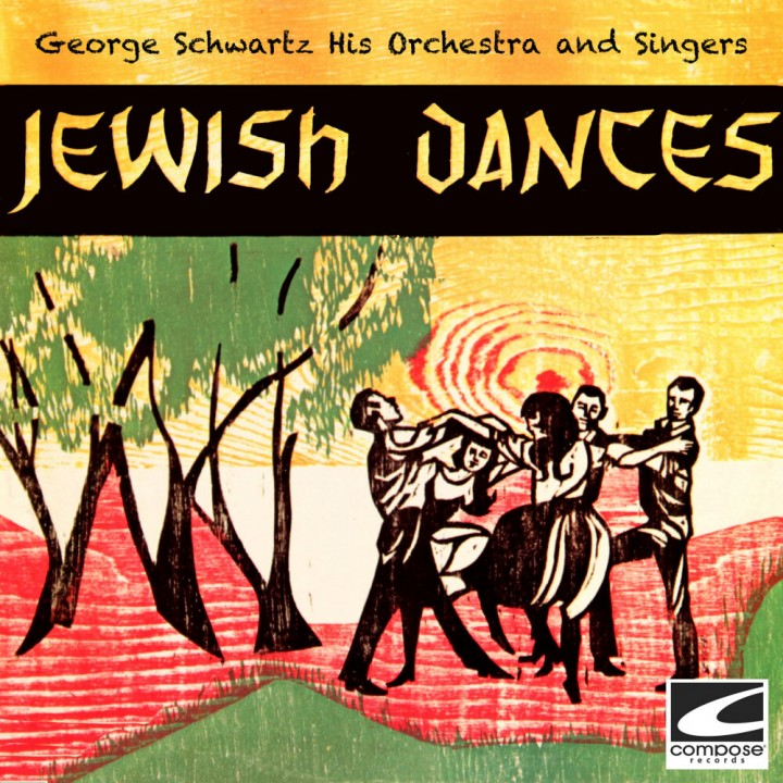 George Schwartz His Orchestra and Singers - Jewish Dances (2020)