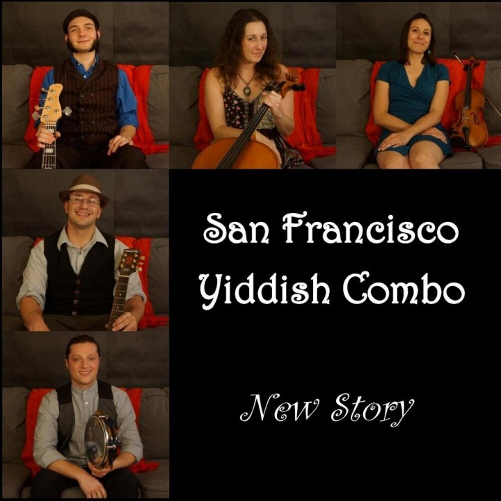 San Francisco Yiddish Combo - New Story (2020)