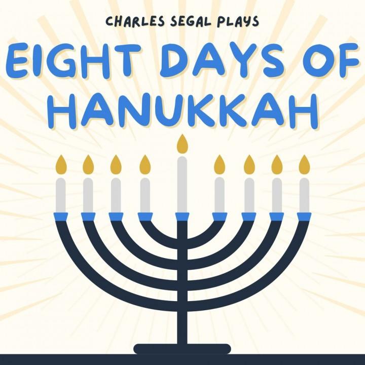 Charles Segal - Eight Days of Hanukkah (2020)