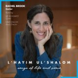 Cantor Rachel Brook - L'chayim Ul'shalom: Songs of Life and Peace (2020)